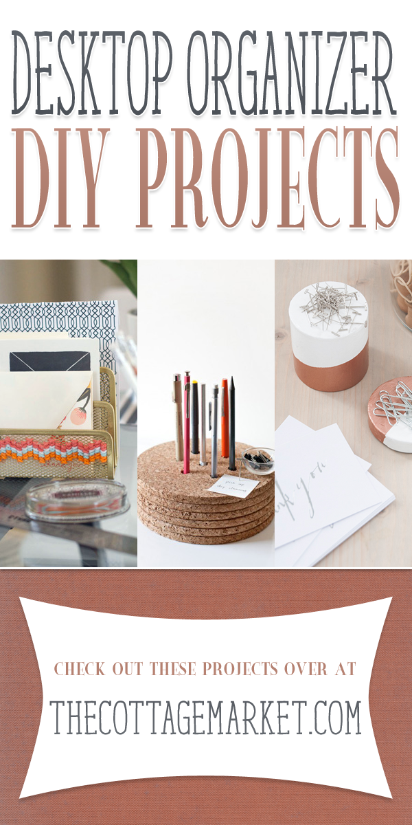 Desktop Organizer DIY Projects