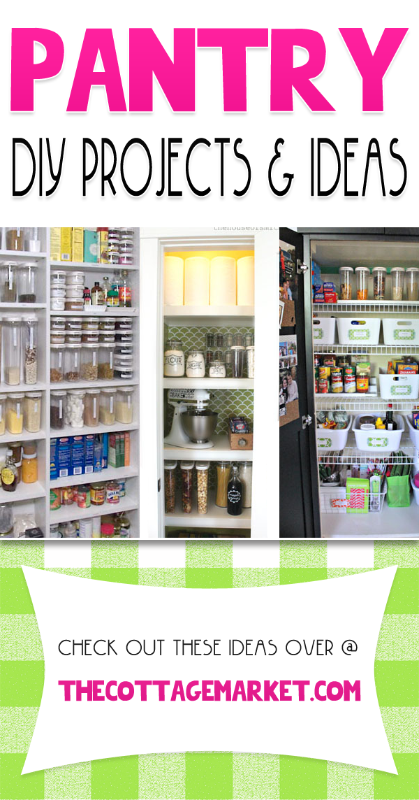 Pantry DIY Projects & Ideas